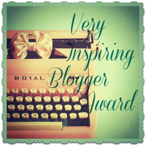 """Very Inspiring Blogger Award"""